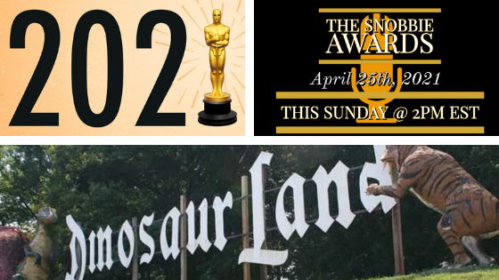 Ep 34: 2021 OSCARS, The Inaugural Snobbie Awards And A Filmmaking Challenge!